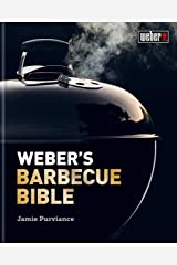 Weber's Barbecue Bible Kindle Edition