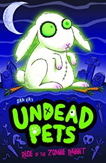 Rise of the Zombie Rabbit (Undead Pets Book 5)