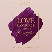 Love Language Minute for Couples: 100 Days to a Closer Relationship