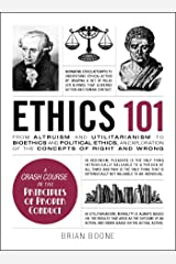 Ethics 101: From Altruism and Utilitarianism to Bioethics and Political Ethics, an Exploration of the Concepts of Right and Wrong (Adams 101) (English Edition) eBook Kindle