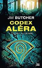 La Furie du capitaine: Codex Aléra, T4