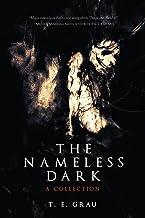 The Nameless Dark: A Collection