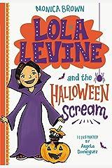 Lola Levine and the Halloween Scream Kindle Edition