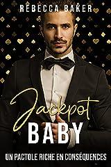 Jackpot, Baby!: Un pactole riche en conséquences Format Kindle