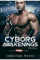 Cyborg Awakenings: Prequel Kindle Edition