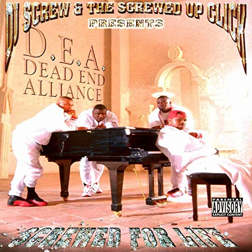 Screwed For Life (Presented by DJ Screw & The Screwed Up Click