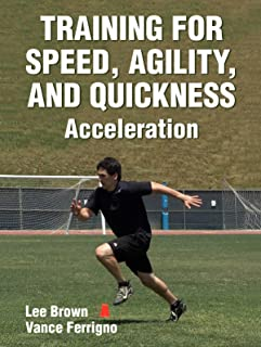 Training for Speed, Agility, and Quickness Video: Acceleration