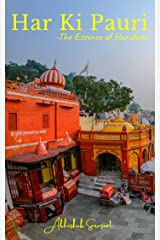 Har Ki Pauri : The Essence of Haridwar (Travel Books: My Incredible India) Kindle Edition