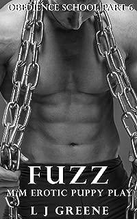 Fuzz: M/M erotic puppy play (Obedience School Book 6)