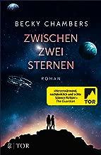 Zwischen zwei Sternen (Wayfarer 2) (German Edition)