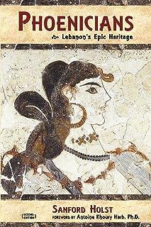 Phoenicians: Lebanon's Epic Heritage