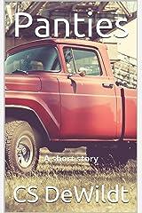 Panties: A short story Kindle Edition