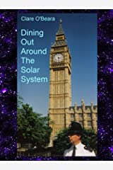 Dining Out Around The Solar System Kindle Edition