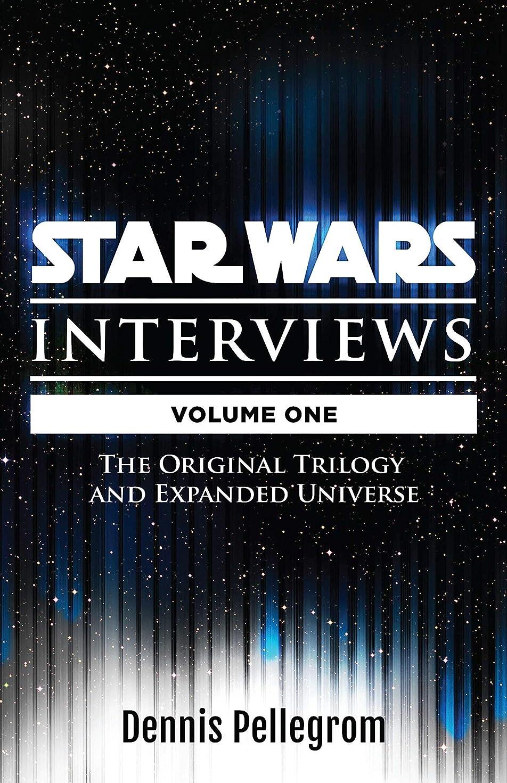 推進力帽子パックStar Wars Interviews: The Original Trilogy and Expanded Universe (English Edition)