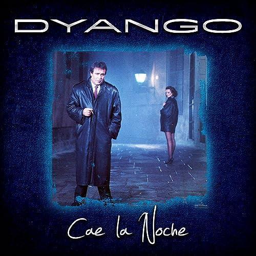 dyango cae la noche