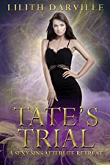 Tate's Trial: A fated mates shared love romance (Sexy Sins Afterlife Retreat Book 3) Kindle Edition