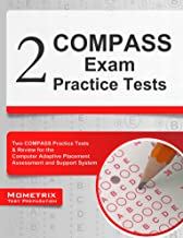 2 COMPASS Exam Practice Tests: Two COMPASS Practice Tests & Review for the Computer Adaptive Placement Assessment and Support System