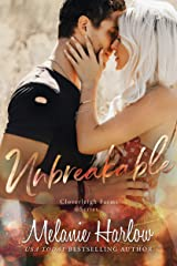 Unbreakable: A Small Town Second Chance Romance (Cloverleigh Farms Book 4) Kindle Edition