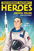 Michael Collins: Discovering History's Heroes