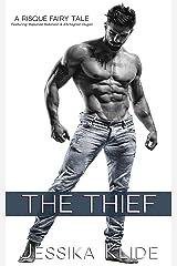 The Thief: A Risqué Fairy Tale (Risqué Fairy Tales Book 1) Kindle Edition