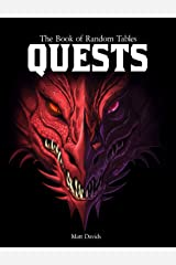 The Book of Random Tables: Quests: Adventure Ideas for Fantasy Tabletop Role-Playing Games (The Books of Random Tables) Kindle Edition