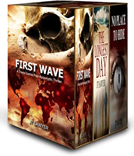 First Wave, Complete Set by JT Sawyer: First Wave, The Longest Day, No Place to Hide by JT Sawyer