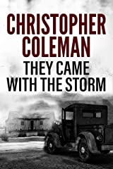 They Came with the Storm: A Horror Novel Kindle Edition
