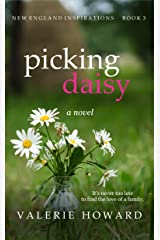 Picking Daisy (New England Inspirations Book 3) Kindle Edition