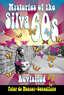 Mysteries of the Silva 60s Revisited