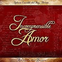Incomprensible Amor