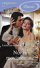 Nozze movimentate (I Romanzi Classic) (Italian Edition)