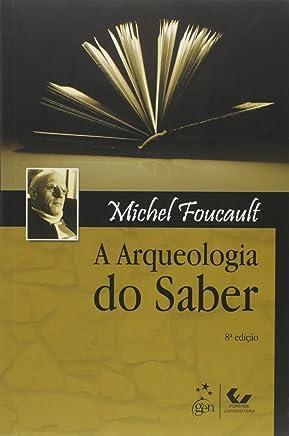 A Arqueologia do Saber