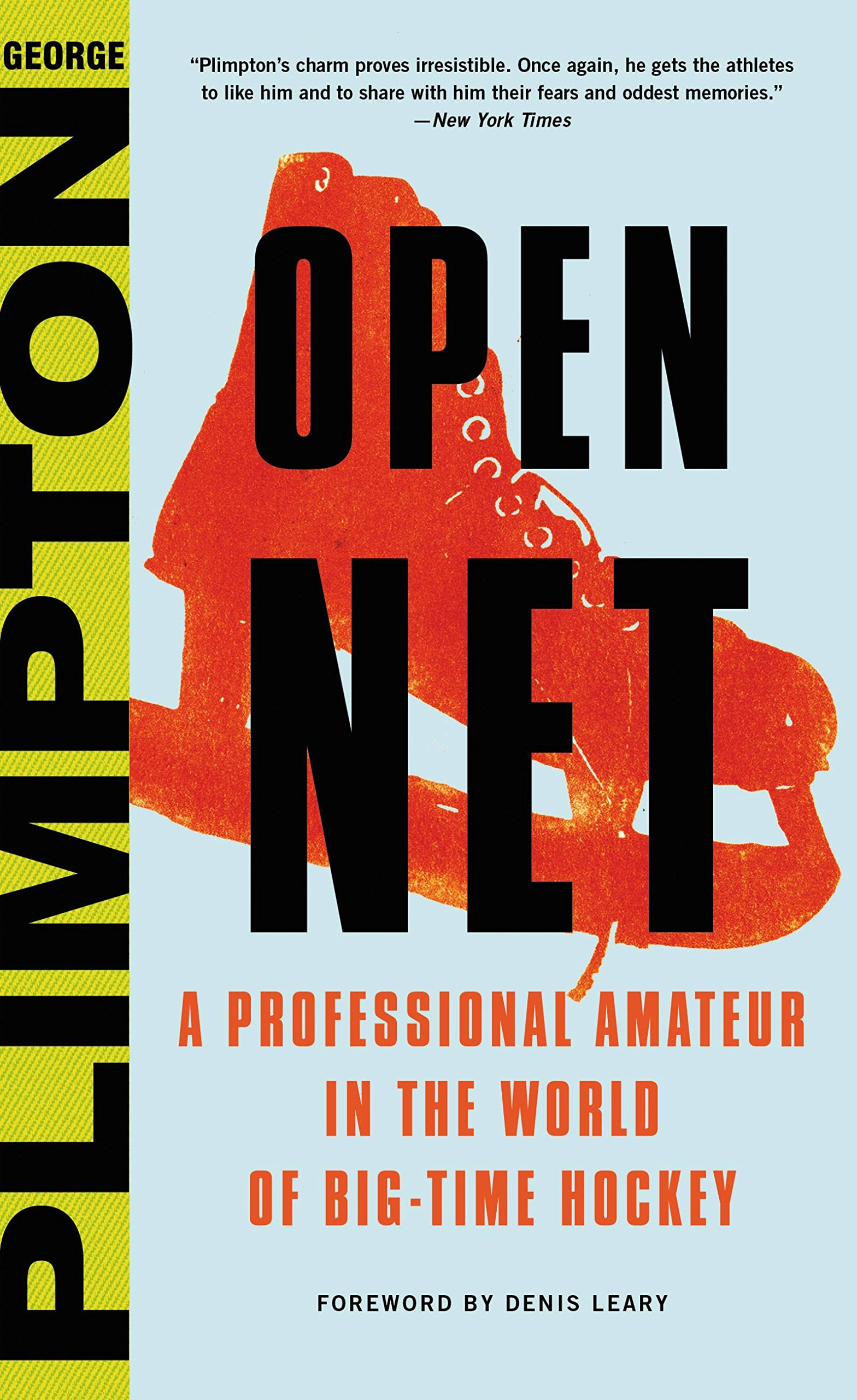 Open Net: A Professional Amateur in the World of Big Time Hockey (English Edition)