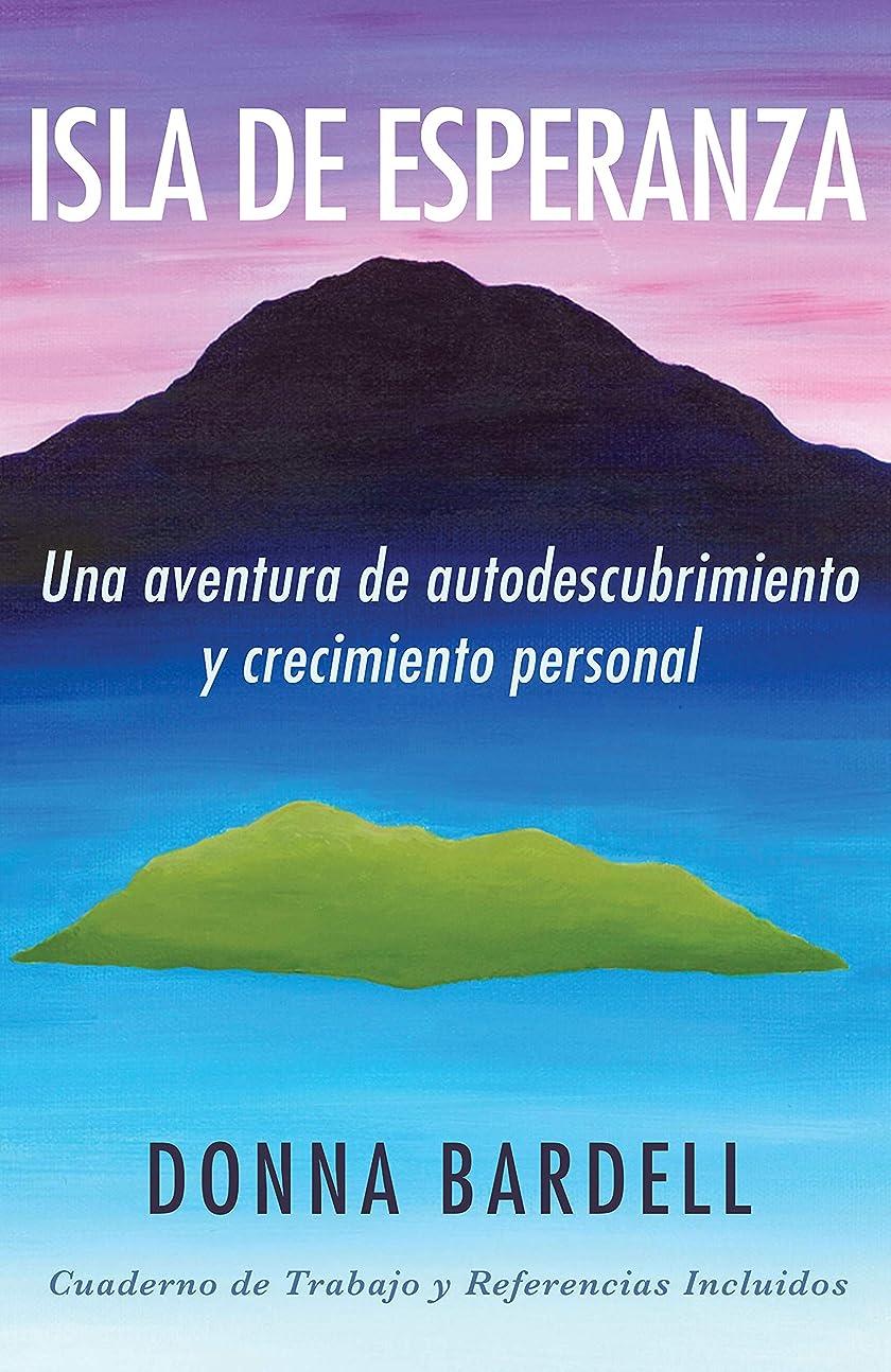 貯水池政令強盗Isla de Esperanza: Una aventura de autodescubrimiento y crecimiento personal (Spanish Edition)