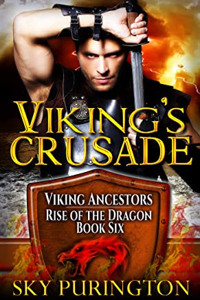 Viking's Crusade (Viking Ancestors: Rise of the Dragon Book 6) (English Edition)