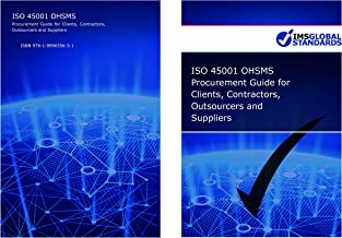 ISO 45001 OHSMS Procurement Guide for Clients, Contractors, Outsourcers and Suppliers