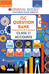 Oswaal ISC Question Bank Class 11 Accounts Book Chapterwise & Topicwise (For 2022 Exam) Kindle Edition