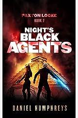 Night's Black Agents (Paxton Locke Book 2) Kindle Edition