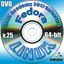 Fedora 25 Linux DVD 64-bit Full Installation Includes Complimentary UNIX Academy Evaluation Exam