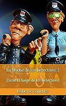 La Noche de los Detectives 3 (El Juego de los Detectives)