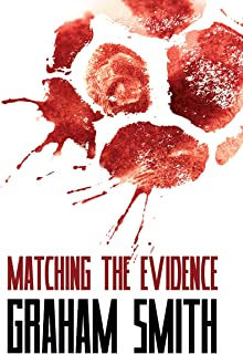 Matching the Evidence - The Major Crimes Team - Vol 2: More