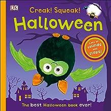 Creak! Squeak! Halloween: The Best Halloween Book Ever