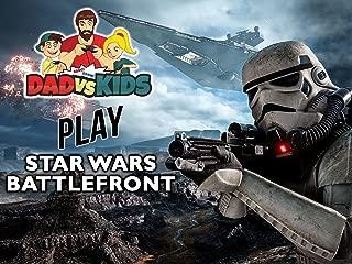 Clip: Dad vs. Kids Play Star Wars Battlefront