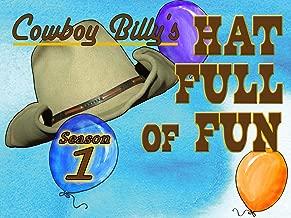 Cowboy Billy's Hat Full of Fun