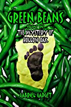 The Green Beans, Volume 1: The Mystery of Hollow Oak