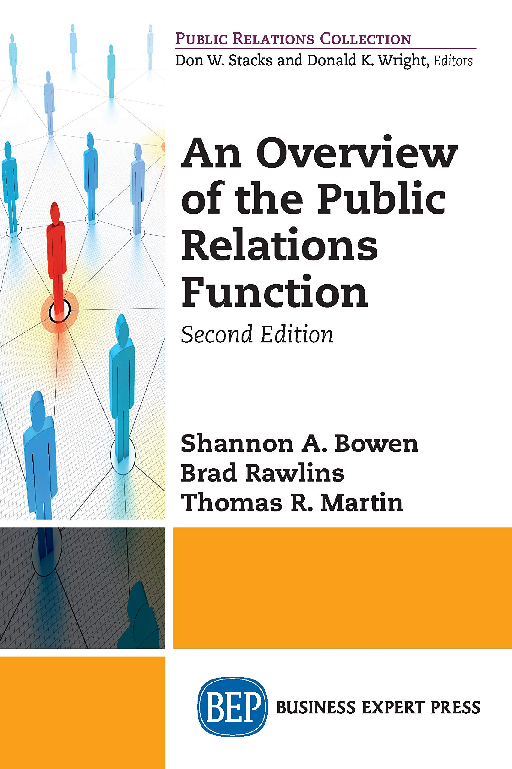 An Overview of The Public Relations Function, Second Edition