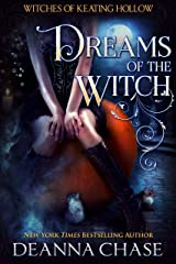 Dreams of the Witch (Witches of Keating Hollow Book 4) Kindle Edition