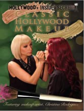 Hollywood's Insider Secrets - Classic Hollywood Makeup Techniques