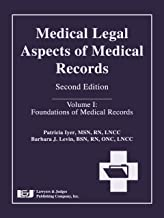 Medical Legal Aspects of Medical Records, Second Edition (Volume I: Foundations of Medical Records)
