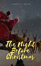 The Night Before Christmas: ILLUSTRATED